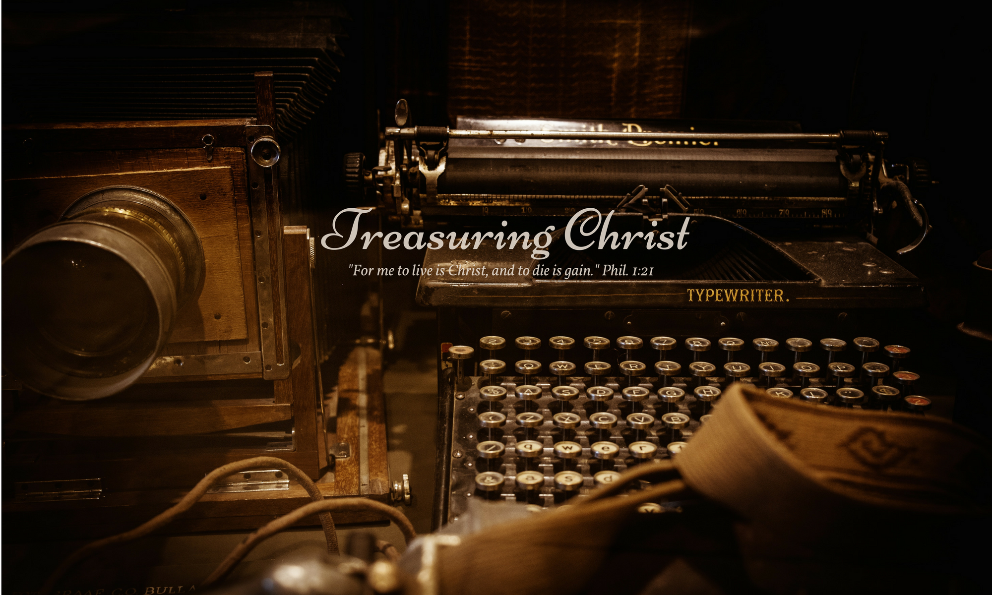 Treasuring Christ
